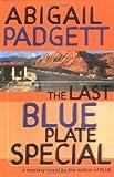 The Last Blue Plate Special, Abigail Padgett, 0892967315