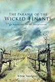 The Parable of the Wicked Tenants, Klyne Snodgrass, 1610971523