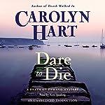Dare to Die | Carolyn Hart