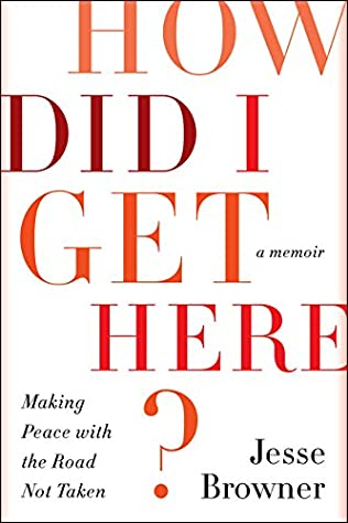 book cover of How Did I Get Here?