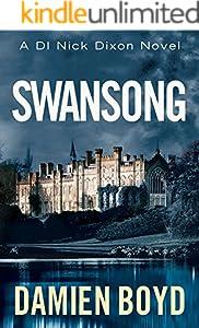 Swansong (DI Nick Dixon Crime Book 4)