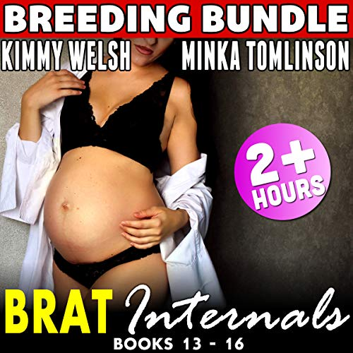 Brat Internals Pregnancy Bundle: Books 13-16: First Time Erotica Age Gap Erotica Collection (Brat Internals Bundle, Book 5)