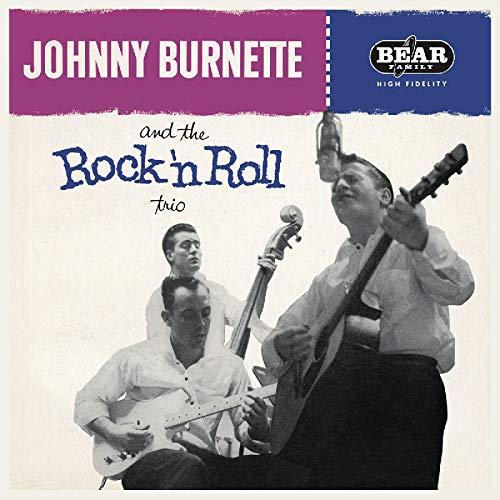 Johnny Burnette & the Rock 'N' Roll Trio (Johnny Burnette And The Rock And Roll Trio)