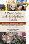 A Cree Healer and His Medicine Bundle...
