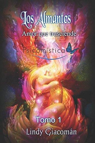Los Almantes (Poemas trascendentales) (Spanish Edition) [Lindy Giacoman] (Tapa Blanda)