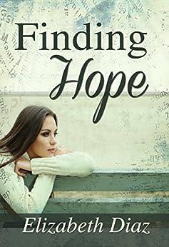 Finding Hope (Generations of Hope Book 1) by [Diaz, Elizabeth]