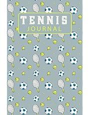 Tennis Journal: Tennis player development journal Notebook, tennis book, tennis gifts for Girls / Women, tennis kids gift, tennis gifts for kids, tennis birthday party, tennis graduation gift, tennis items