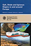 Salt, Shale, and Igneous Diapirs in and Around Europe, B. C. Vendeville, 1862390665