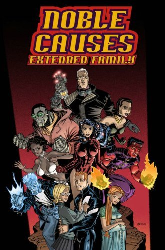 Noble Causes: Extended Family #2 by Jay Faerber (2004-07-27)