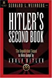 img - for Hitler's Second Book: The Unpublished Sequel to Mein Kampf book / textbook / text book