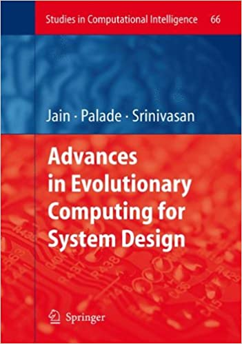 Advances in Evolutionary Computing for System Design (Studies in Computational Intelligence)