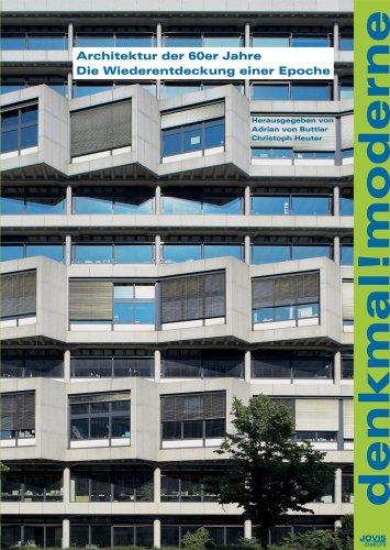 denkmal-moderne-architektur-der-60er-jahre-wiederentdeckung-einer-epoche