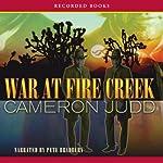 War at Fire Creek | Cameron Judd