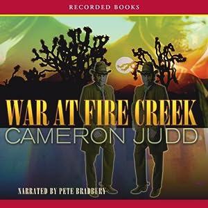 War at Fire Creek Audiobook
