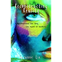 Reconstructing Reality: Book Two of Visions from Venus