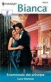 Enamorada del Principe, Lucy Monroe, 0373896468