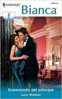 Book Enamorada del Principe: (In Love with the Prince) (Spanish Edition)