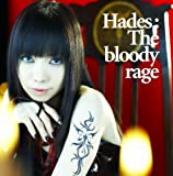 Hades:The bloody rage(DVD付)