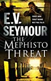 The Mephisto Threat by E.V. Seymour front cover