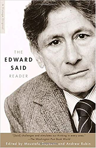 the edward said reader edward w said moustafa bayoumi andrew  the edward said reader edward w said moustafa bayoumi andrew rubin 9780375709364 com books