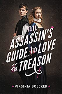 Book Cover: An Assassin's Guide to Love and Treason