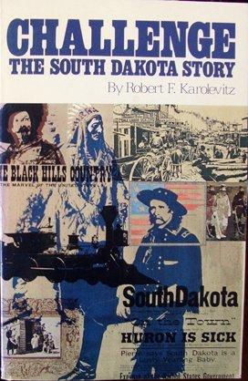 Challenge: the South Dakota Story