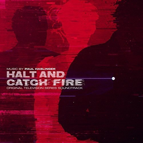 Price comparison product image Halt and Catch Fire (Original Television Series Soundtrack)