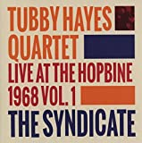 Syndicate: Live At The Hopbine 1968 Vol. 1