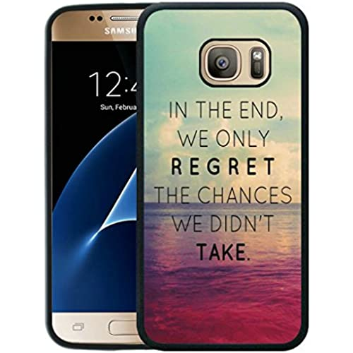S7 Case,Galaxy S7 Case, In The End We Only Regret The Chances We Didn't Take TPU Case for Samsung Galaxy S7 - Sales