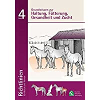Busse Richtlinien für Reiten und Fahren, Band 4 (Haltung, Fütterun