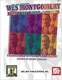 Montgomery, Wes - Best of Boss Guitar (Mel Bay Presents)