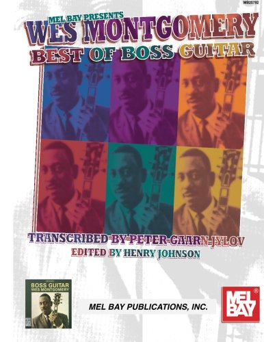 Mel Bay Wes Montgomery Best of Boss Guitar