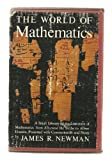 The World of Mathematics, James R. Newman, 0671829408
