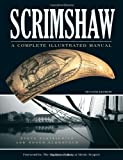 Scrimshaw: A Complete Illustrated Manual