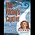 The Viking's Captive (Historical Romance)