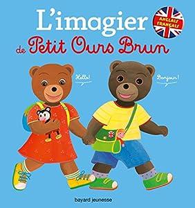 """Afficher """"L'imagier français-anglais de Petit Ours Brun"""""""