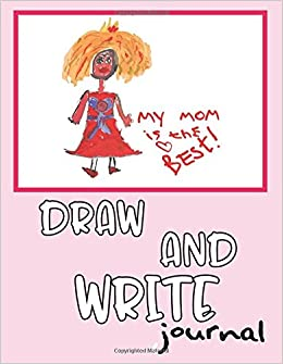 Draw And Write Journal: Creative Writing Drawing Journal For Kids (Half Page Lined Paper With Drawing Space)(8.5 X 11 Notebook)(V23) Ebook Rar