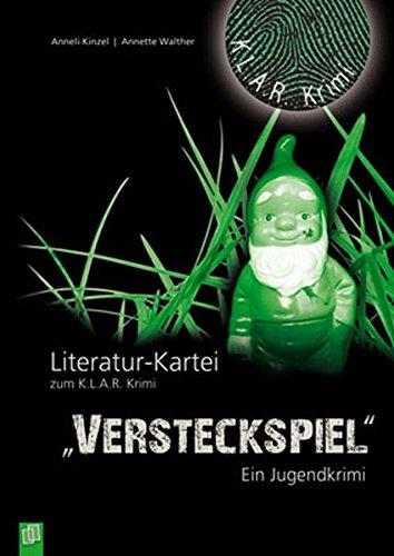 """K.L.A.R.-Krimi – Literatur-Kartei: """"Versteckspiel"""": Ein Jugendkrimi"""