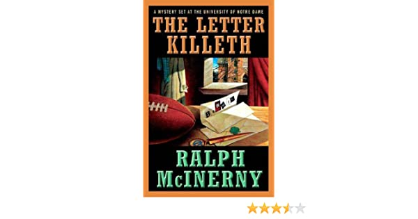 The Letter Killeth: A Mystery Set at the University of Notre Dame (Roger  and Philip Knight Mysteries Book 10)
