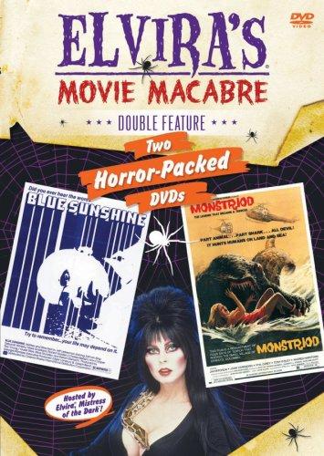 - Elvira's Movie Macabre: Blue Sunshine/Monstroid