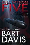 """""""Full Fathom Five (A Captain Peter MacKenzie Novel Book 1)"""" av Bart Davis"""