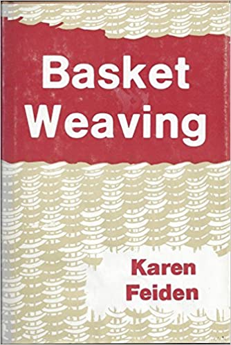 Basket Weaving, Feiden, Karen L.