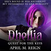 Quest for the Keys: The Dhellia Series, Book 2 | April M. Reign