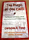 The Magic of the Chilli, Christine R. Toney, Joe Defrates, 0911921567