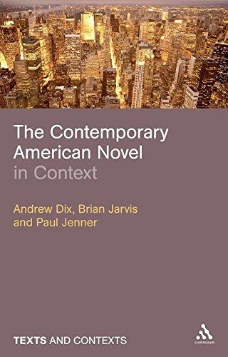 The Contemporary American Novel in Context (Texts @ Contexts)