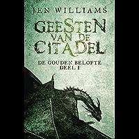 Geesten van de citadel (De Gouden Belofte Book 1)