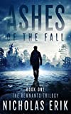 Ashes of the Fall (The Remnants Trilogy Book 1)