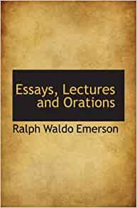 essays and lectures emerson