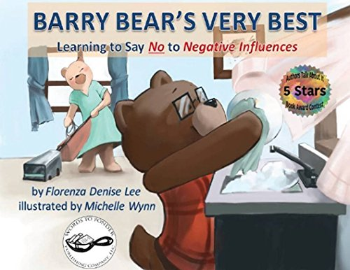 Barry Bear's Very Best: Learning to Say No to Negative Influences