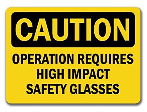 注意サイン - オペレーションには耐衝撃性安全メガネが必要です - OSHA安全標識ステッカーサイン - ステッカーグラフィックサイン - 滑らかな表面に貼ることができます。 B07GXBYMLW